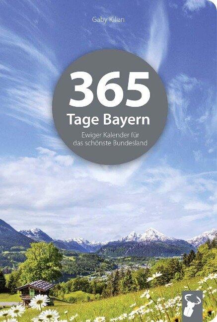 365 Tage Bayern - Gaby Kilian