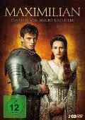 Maximilian - Das Spiel von Macht und Liebe -