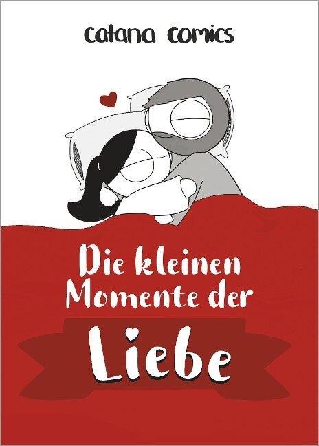 Die kleinen Momente der Liebe - Catana Chetwynd