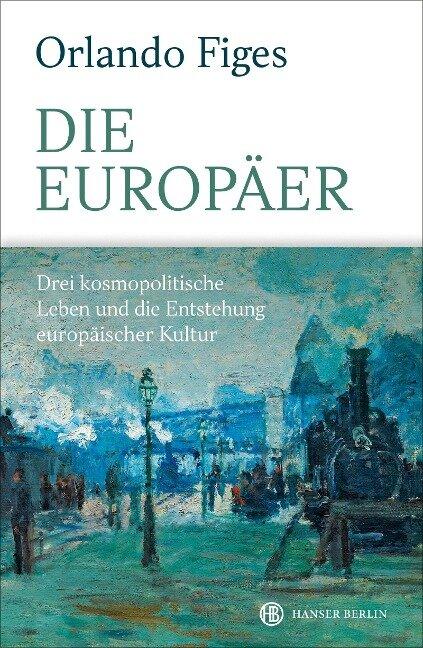 Die Europäer - Orlando Figes