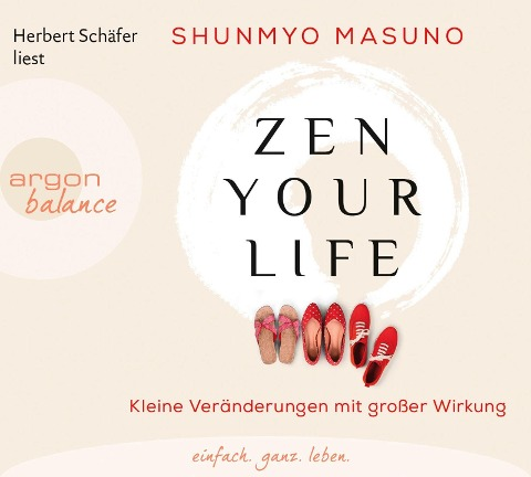 Zen your life - Shunmyo Masuno