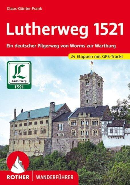 Lutherweg 1521 - Claus-Günter Frank