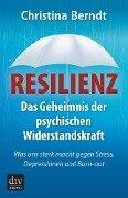 Resilienz - Christina Berndt