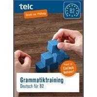 Grammatiktraining. Deutsch für B2 - Klaus Nissen