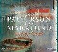 Letzter Gruß - Liza Marklund, James Patterson