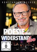 Poesie und Widerstand live - Die Jubiläumskonzerte zum 70. Geburtstag - Konstantin Wecker
