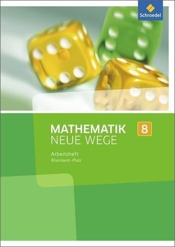 Mathematik Neue Wege SI 8. Arbeitsheft. Rheinland-Pfalz -