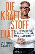 Die Kraftstoff-Diät - Michael Despeghel