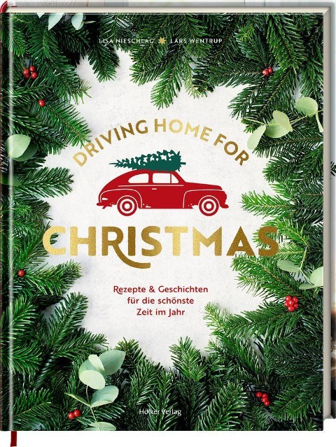 Driving Home for Christmas - Lars Wentrup, Lisa Nieschlag, Christin Geweke