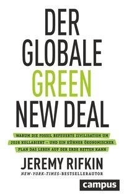 Der globale Green New Deal - Jeremy Rifkin