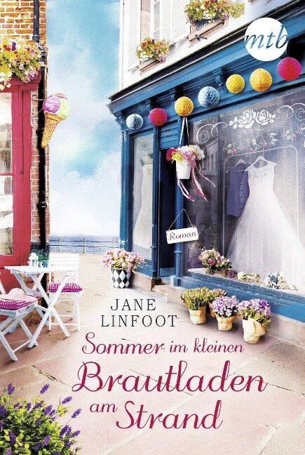 Sommer im kleinen Brautladen am Strand - Jane Linfoot