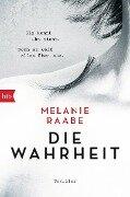 DIE WAHRHEIT - Melanie Raabe