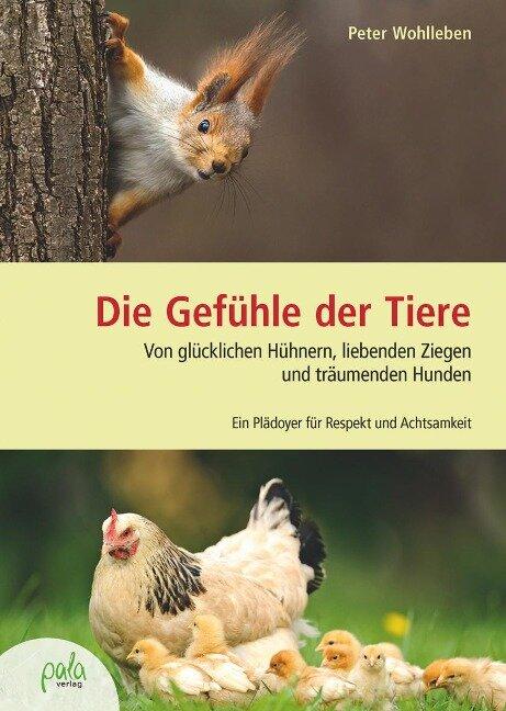 Die Gefühle der Tiere - Peter Wohlleben