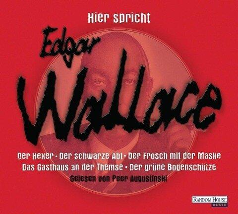 Hier spricht Edgar Wallace - Edgar Wallace