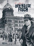 Der nasse Fisch (erweiterte Neuausgabe) - Arne Jysch, Volker Kutscher