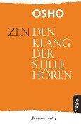 Zen - Den Klang der Stille hören - Osho