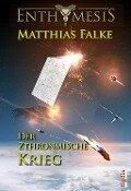 Der Zthronmische Krieg - Matthias Falke