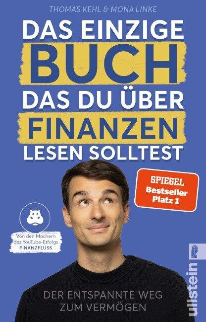 Das einzige Buch, das Du über Finanzen lesen solltest - Thomas Kehl, Mona Linke