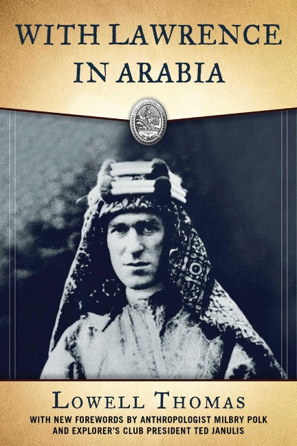 With Lawrence in Arabia - Lowell Thomas