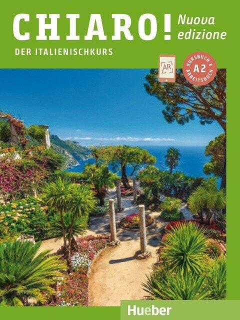 Chiaro! A2 - Nuova edizione. Der Italienischkurs - Kurs- und Arbeitsbuch mit Audios und Videos online - Giulia De Savorgnani, Cinzia Cordera Alberti