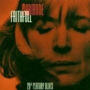 20th Century Blues - Marianne Faithfull