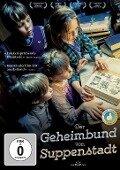 Der Geheimbund von Suppenstadt -