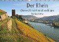Der Rhein. Oberes Mittelrheintal von Bingen bis Koblenz (Wandkalender 2018 DIN A3 quer) - K. A. Lianem