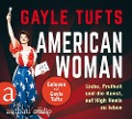 American Woman - Gayle Tufts