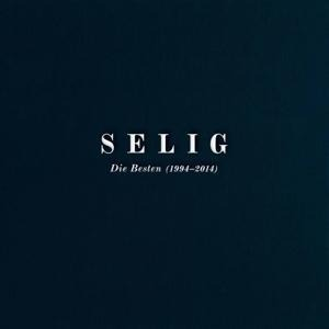 Die Besten - 2014 (1994 - 2014) - Selig