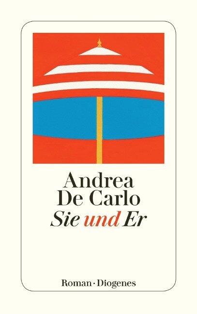 Sie und Er - Andrea De Carlo