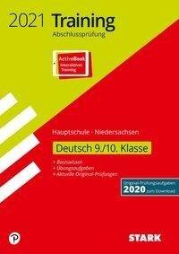 STARK Training Abschlussprüfung Hauptschule 2021 - Deutsch 9./10. Klasse - Niedersachsen -