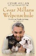 Cesar Millans Welpenschule - Cesar Millan, Melissa Jo Peltier