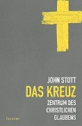 Das Kreuz - John Stott