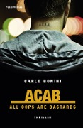 ACAB. All Cops Are Bastards - Carlo Bonini