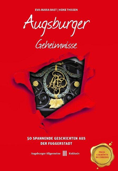 Augsburger Geheimnisse - Eva-Maria Bast, Heike Thissen