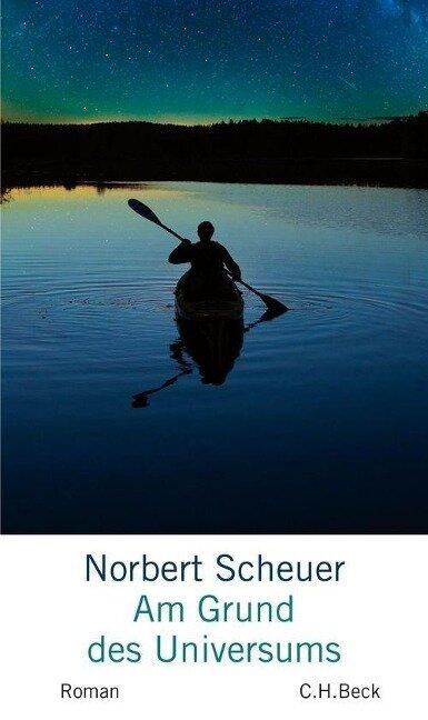 Am Grund des Universums - Norbert Scheuer