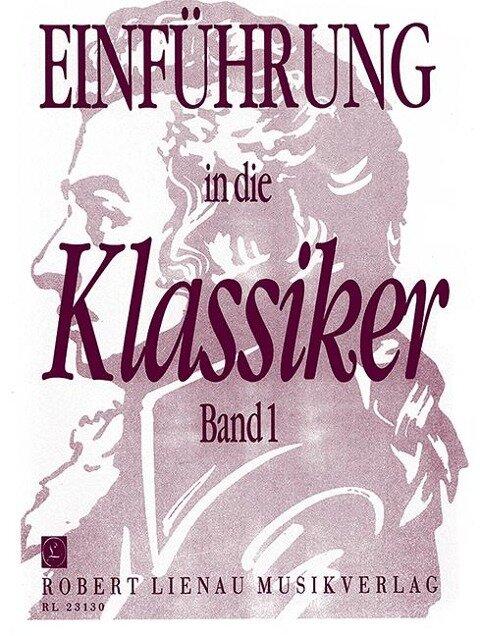 Einführung in die Klassiker 1 für Klavier -
