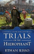 Trials of the Hierophant (The Sundered Kingdoms Trilogy, #2) - Ethan Risso