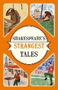Shakespeare's Strangest Tales - Ian Spragg