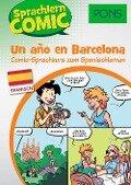 PONS Sprachlern-Comic Spanisch - Un ano en Barcelona -