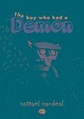 The Boy Who Had a Demon - Samuel Cardeal