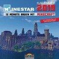 Kalender 2019 - 12 Monate Bauen mit Minecraft - Mit Spieletipps und vielen Crafting - Rezepten - Minestar Community