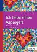 Ich liebe einen Asperger! - Corinna Fischer, Bob Fischer