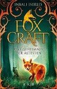 Foxcraft - Das Geheimnis der Ältesten - Inbali Iserles