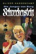 Die Jungen von Burg Schreckenstein - Oliver Hassencamp