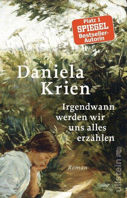 Irgendwann werden wir uns alles erzählen - Daniela Krien