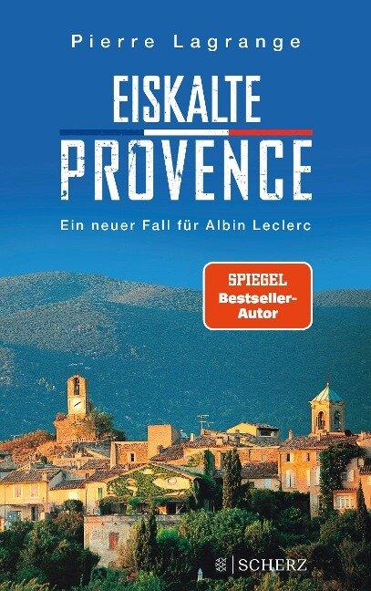 Eiskalte Provence - Pierre Lagrange