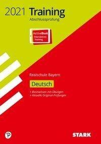 STARK Training Abschlussprüfung Realschule 2021 - Deutsch - Bayern -