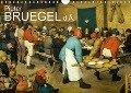 Pieter Bruegel d.Ä. (Wandkalender 2019 DIN A4 quer) - Alexander Bartek
