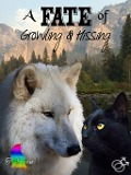 A Fate of Growling & Hissing - T. Stern